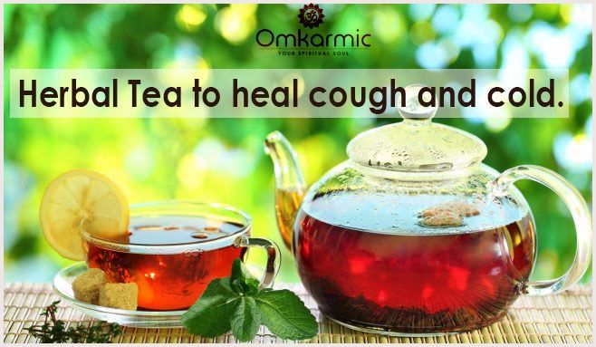 The main doshas involved in the common cold are Vata & Kapha. A herbal tea made from equal parts of raisins, black pepper, basil leaves, cinnamon bark, boil in 2 cups water until reduced by half and add 1 tsp of sugar.