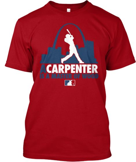 A CARPENTER IS A Master Of Wood   Teespring