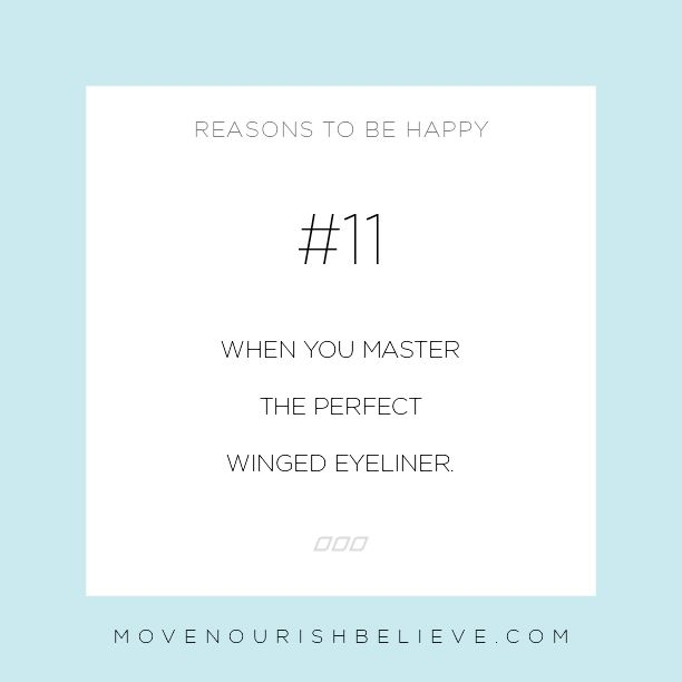 Monday Motivation: 30 Reasons to Be Happy Today | Move Nourish Believe