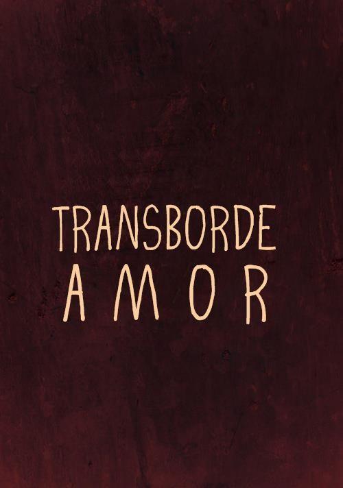 TRANSBORDE AMOR