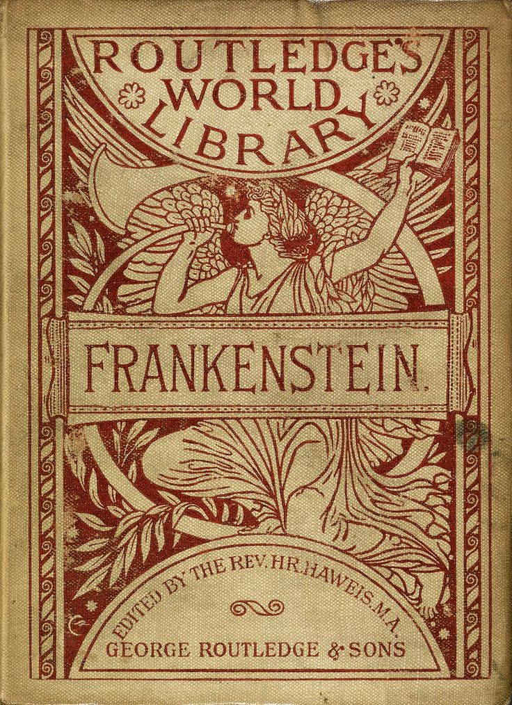 'Frankenstein, or the Modern Prometheus' by Mary Wollstonecraft Shelley. George Routledge & Sons, London, 1886