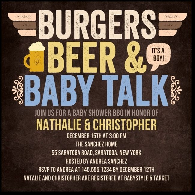 Want To Invite Daddy To The Shower? Have A Couples Baby Shower So You Can  Both Celebrate Together! Burgers, Beer, And Baby Talk! Burgers For Me And  Beer For ...