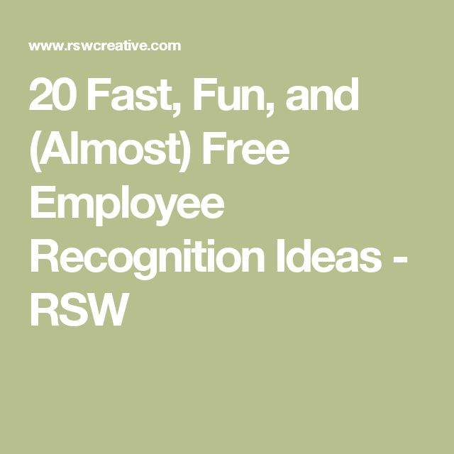 20 Fast, Fun, and (Almost) Free Employee Recognition Ideas - RSW