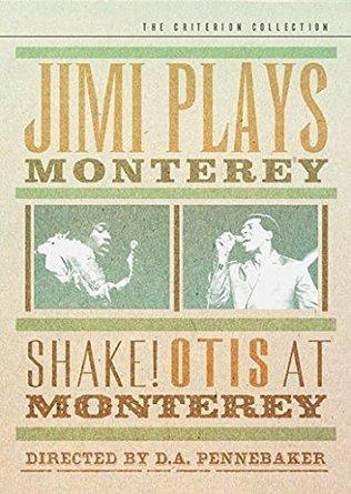 Jimi Hendrix & Noel Redding & Chris Hegedus-Jimi Plays Monterey / Shake! Otis at Monterey