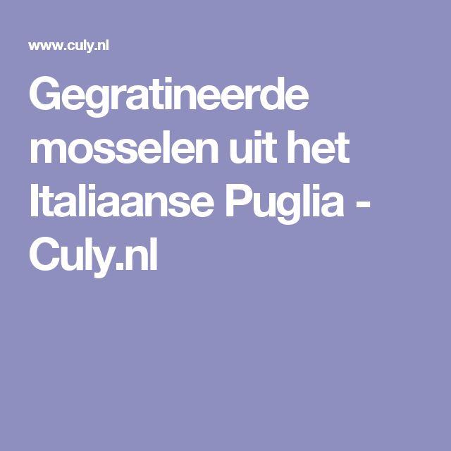 Gegratineerde mosselen uit het Italiaanse Puglia - Culy.nl