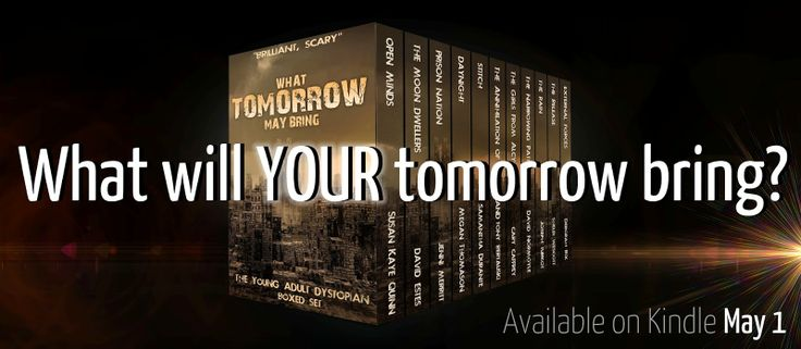 The Hunt for Tomorrow: What Tomorrow May Bring
