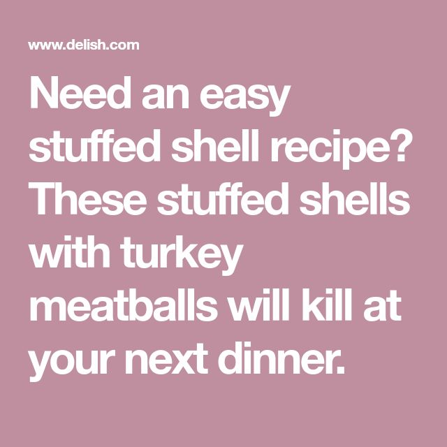 Need an easy stuffed shell recipe? These stuffed shells with turkey meatballs will kill at your next dinner.