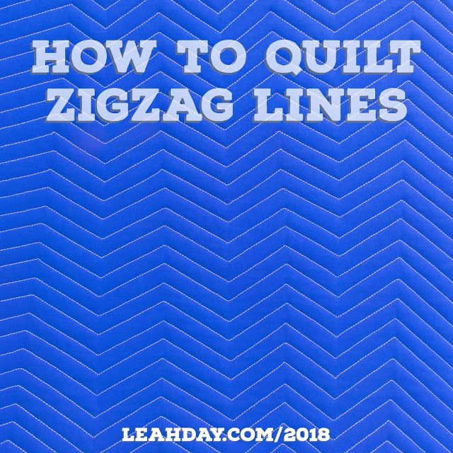 Walking Foot Quilting: How to Quilt Zigzag Lines | Free Motion Quilting Project with Leah Day | Bloglovin'