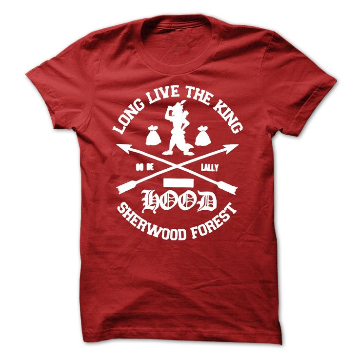 Long Live The King Sherwood Forest T-Shirts, Hoodies. Check Price Now ==► https://www.sunfrog.com/Outdoor/Long-Live-The-King--Sherwood-Forest.html?id=41382