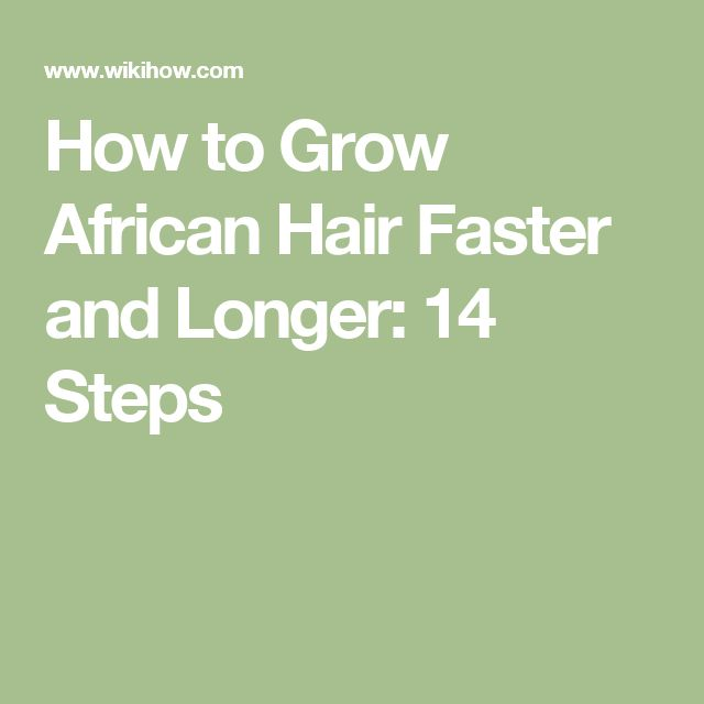 how to grow african american hair faster naturally