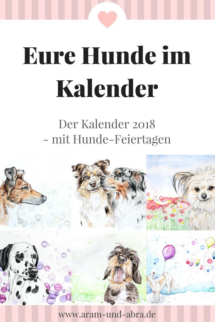Der Hunde-Kalender 2018: 12 handgemalte Tierportraits von euren Hunden + Hunde-Feiertage im Kalendarium! Eine schöne Geschenkidee zu Weihnachten.   #Hund #weihnachten   Aram und Abra   www.aram-und-abra.de