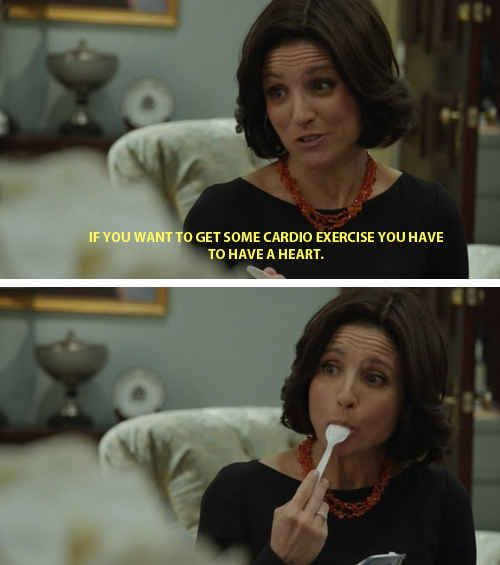 She gives beautiful, uplifting advice. | 28 Reasons Selina Meyer Is The Leader America Needs Right Now | Veep