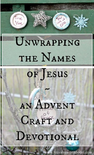 Unwrapping the Names of Jesus - An Advent Craft and Devotional  #advent #curtainringcraft