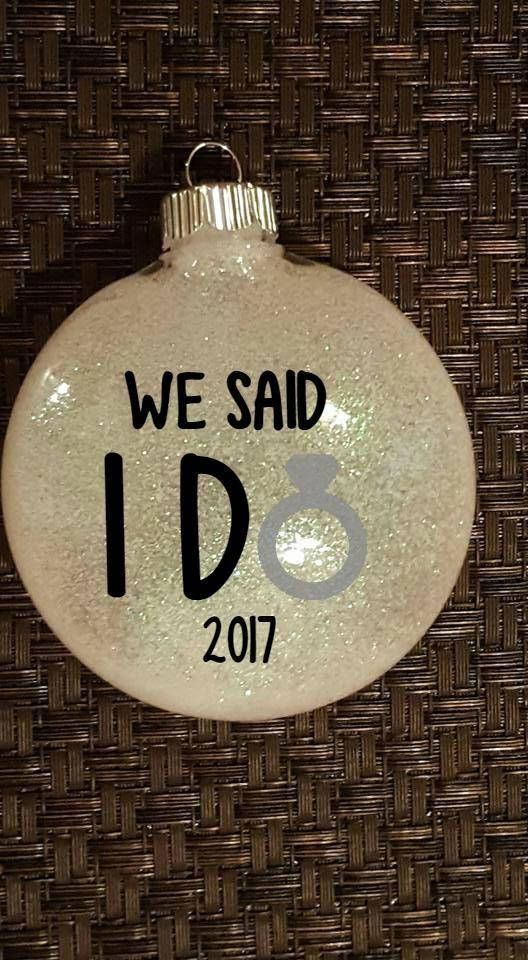 Our First Christmas Ornament - We Said I Do - Wedding Ornament - Personalized - Wedding Gift - Newlywed Gift - Mr and Mrs - First Christmas   $9.99