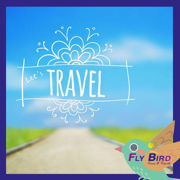 Let's Travel!  #travel #Flybird