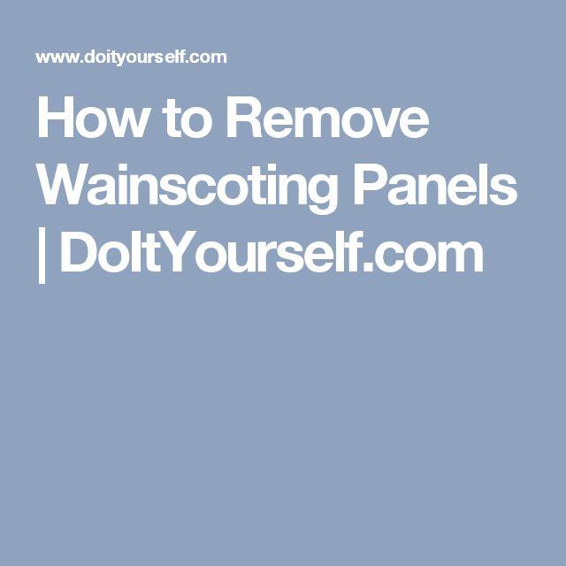How to Remove Wainscoting Panels | DoItYourself.com