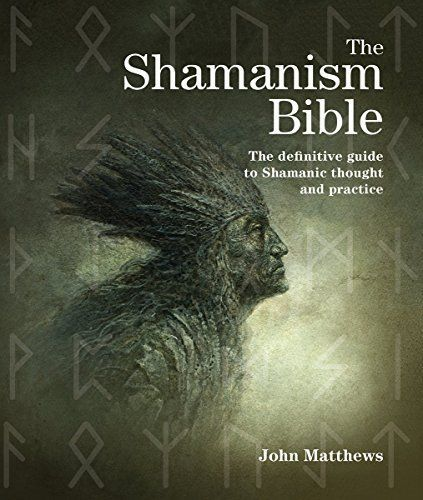 The Shamanism Bible: The Definitive Guide to Shamanic Thought and Practice « Shamanista