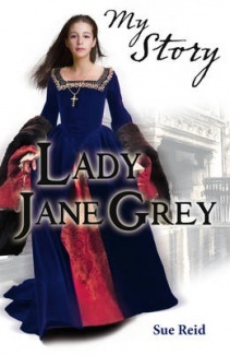 General Fiction    Lady Jane Grey (My Story S.)