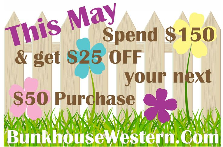 9 best bunkhousewestern discountscoupons images on pinterest may 2014 promotion spend 150 get 25 off your next 50 purchase http fandeluxe Gallery