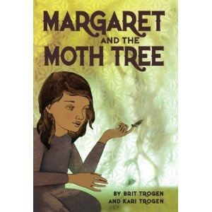 Margaret and the Moth Tree, written by  Kari Trogen & Brit Trogen
