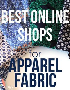 Best Online Shops for Apparel Fabric Pin It