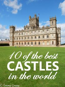 The 10 best castles in the world (IMHO)