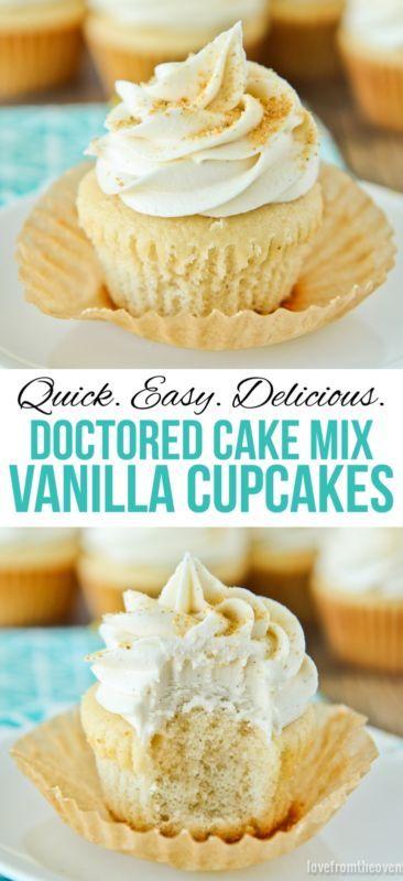 Doctored Vanilla Cake Mix Cupcakes: Add 1 c sugar, 1 c flour, 1 c water, 3 eggs, 1 tsp vanilla, 1 c sour cream