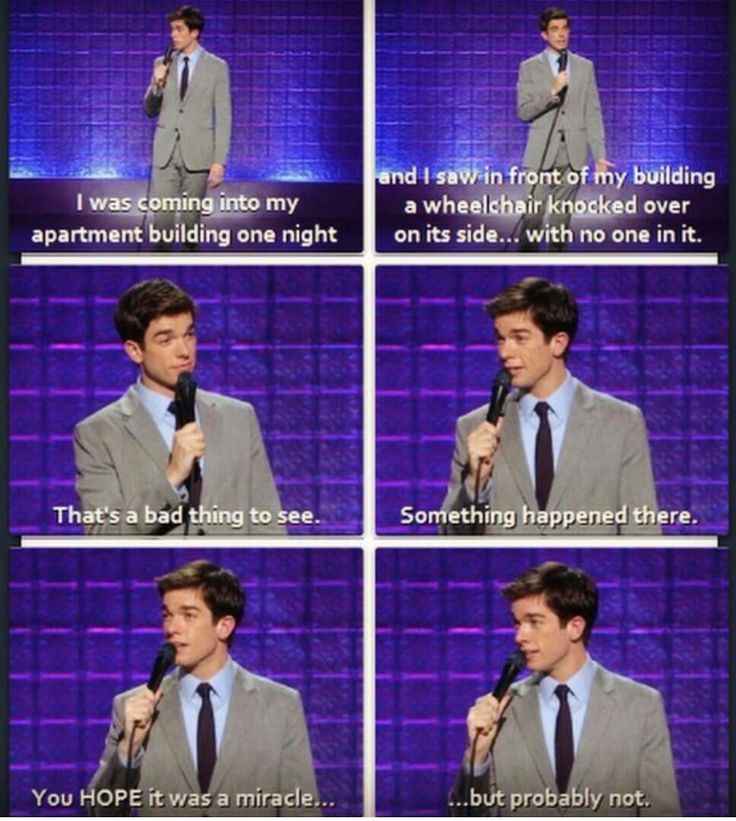 "John Mulaney - ""You HOPE it was a miracle.... but probably not."""