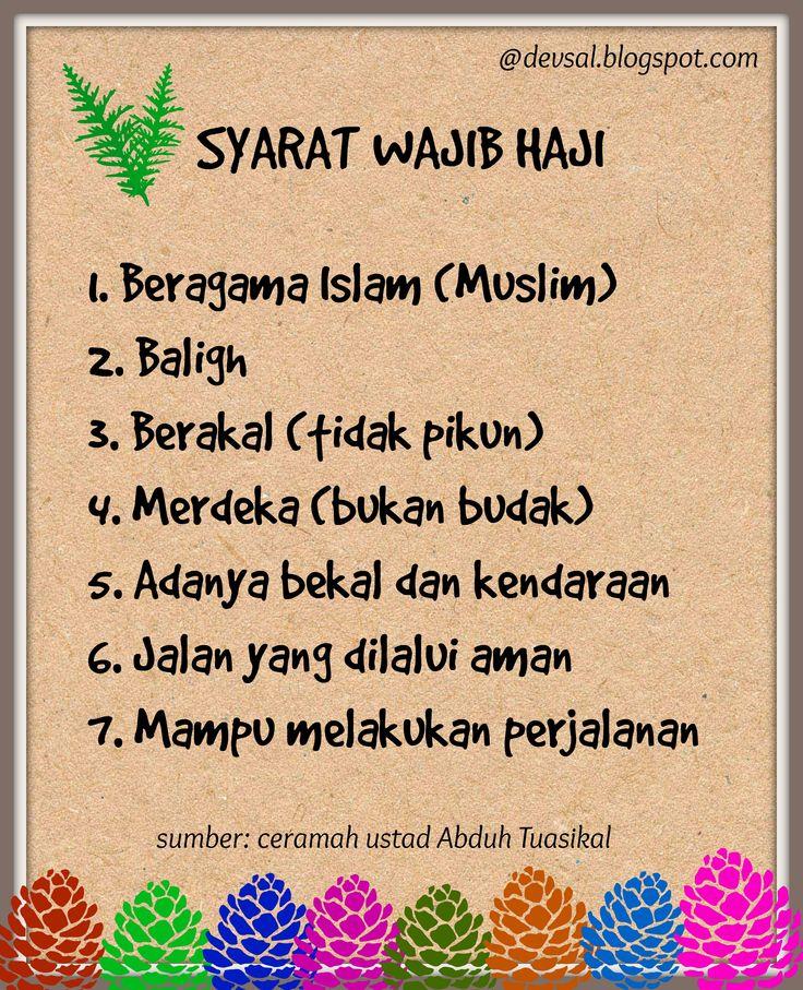 Syarat-syarat seseorang yang wajib melaksanakan ibadah haji. Semoga kita semua dimudahkan Allah SWT dalam menjalankan ibadah haji, amin.