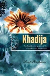 Khadija, wife of the Prophet Muhammad