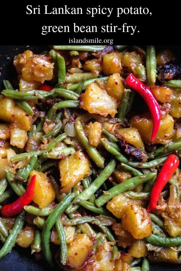 Sri Lankan Spicy Potato Green Bean Stir Fry Spicy Budget