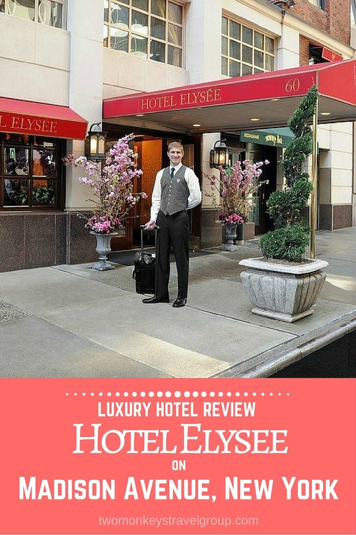 Luxury hotel review hotel elysee on madison avenue new york