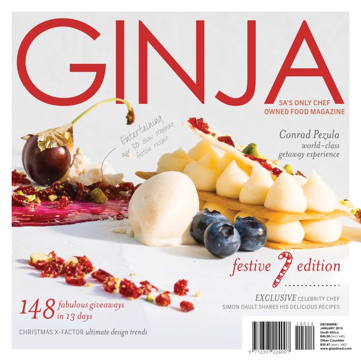 December January edition of GINJA Magazine on sale nationwide from 24 November 2014. Available in print and digital. from www.ginjafood.com