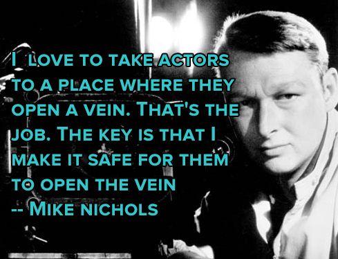 Film Director Quotes - Mike Nichols - Movie Director Quotes #mikenichols #nichols