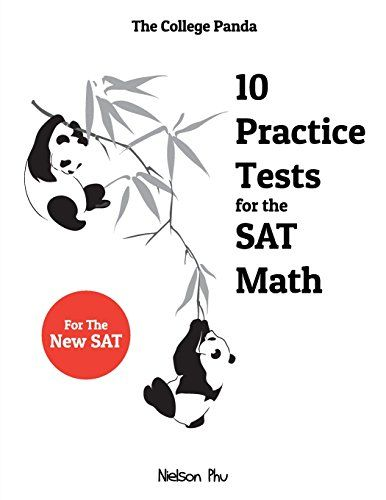 DOWNLOAD PDF] The College Pandas 10 Practice Tests for the SAT Math