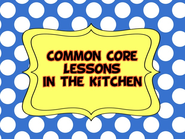 Lesson you can teach your child while making dinner.  FREE printable.Kitchens, Dinner, Parents, Cores Lessons, Kids Ideas, Children, Common Cores, Cores Kids, 1St Grade