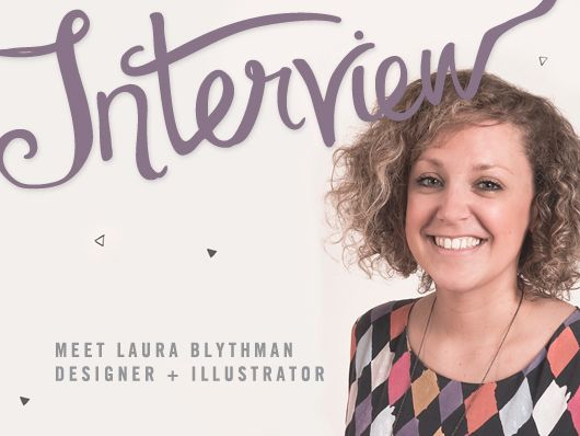 Laura Blythman #interview #creativewomen #graphicdesign #illustration #laurablythman #creativewomenscircle