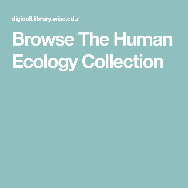 Browse The Human Ecology Collection