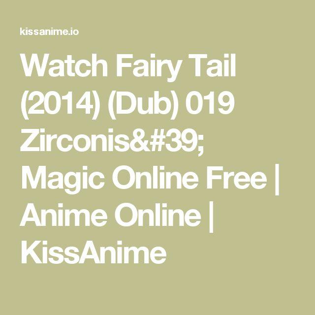 Watch Fairy Tail (2014) (Dub) 019 Zirconis' Magic Online Free | Anime Online | KissAnime