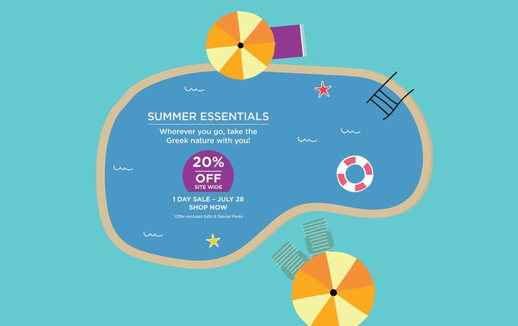 Wherever you go, take the Greek nature with you!Shop your #TravelEssentials today and get 20% off site wide!Hurry up! Offer valid 1 DAY ONLY - July 28, 2016