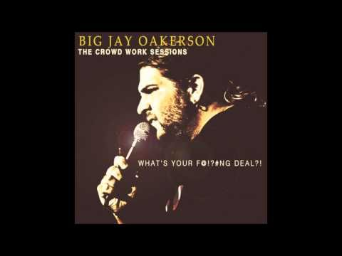BIG JAY OAKERSON - #Respect Your Own #Asshole - #YouTube