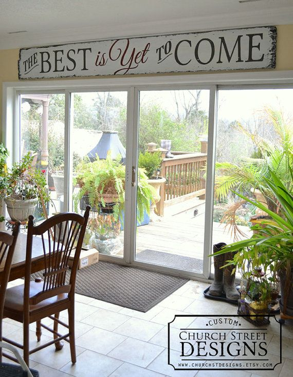 The Best Is Yet To Come - Large Hand Painted Wooden Sign by Church Street Designs - Custom Sign Orders