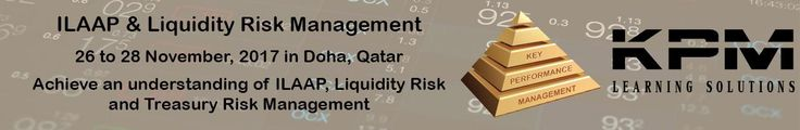 ILAAP TRAINING DOHA Internal Liquidity Adequacy Assessment Process (ILAAP) Training | Risk Management Training Course The course is designed to familiarize the participants with the current regulatory issues in liquidity risk, including Liquidity Risk Management, Asset-Liability Management, Internal Liquidity Adequacy Assessment Process (ILAAP) and the Supervisory Review and Evaluation Process (SREP) for ILAAP. This workshop will provide an understanding of liquidity risk management…