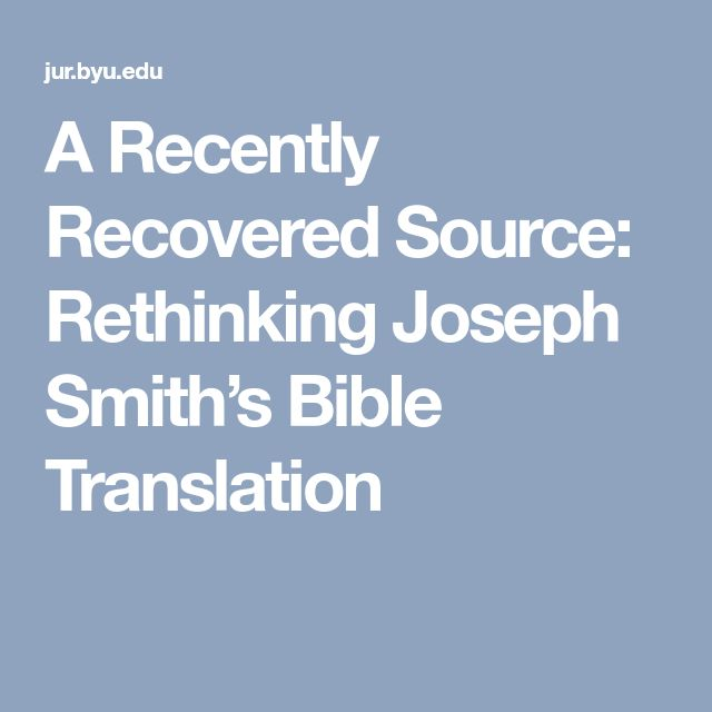 A Recently Recovered Source: Rethinking Joseph Smith's Bible Translation