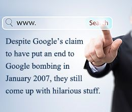 Hilarious Google bombs