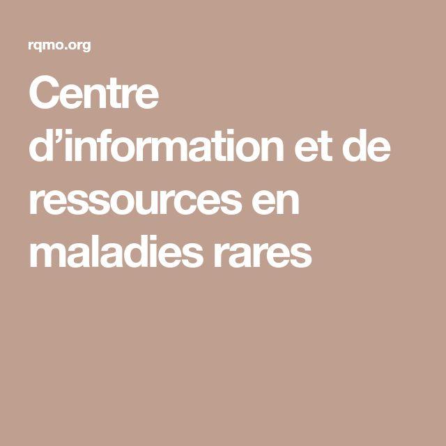 Centre d'information et de ressources en maladies rares