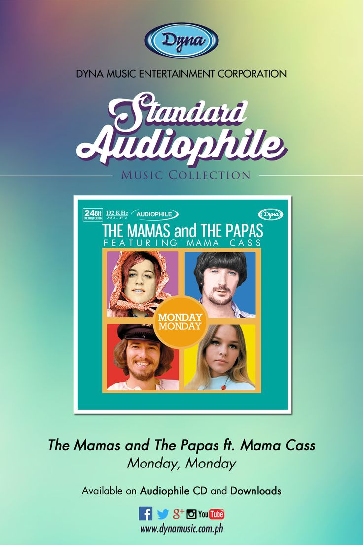 The Mamas and The Papas, Monday Monday Available on Audiophile CD and Downloads at www.dynamusic.com.ph