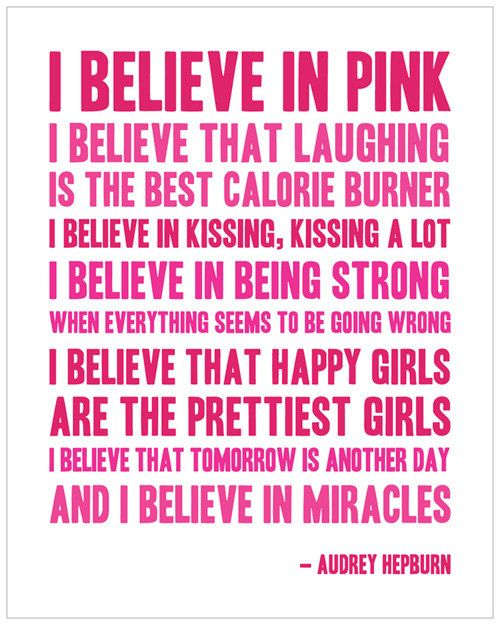 I Believe In Pink  11x14 Print by SouthernFriedPaper on Etsy, $30.00