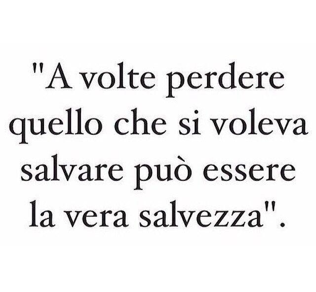 """""""a volte perdere quello che si voleva salvare può essere la vera salvezza"""" Massimo Bisotti"""