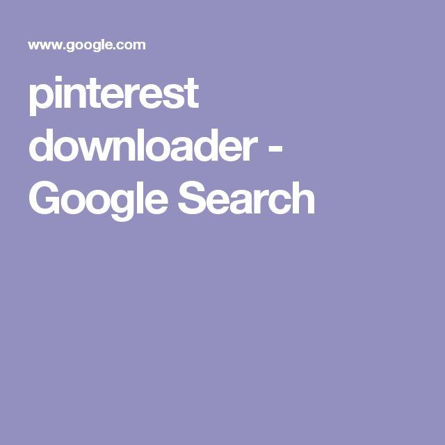 pinterest downloader - Google Search